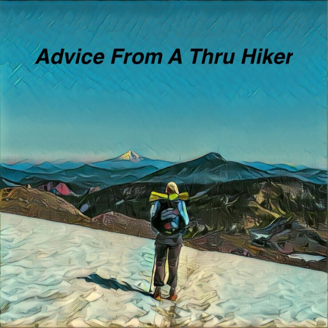 advice from a thru hiker